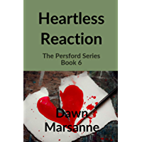 Heartless Reaction (The Persford Series Book 6)
