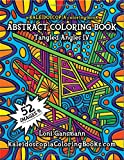 Tangled Angles 4: A Kaleidoscopia Coloring Book: An Abstract Coloring Book (Volume 4)