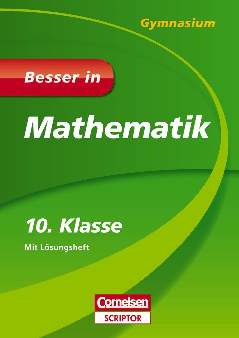 Besser in Mathematik - Gymnasium 10. Klasse