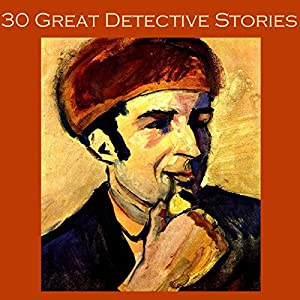 Thirty Great Detective Stories Audiobook