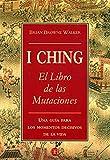 img - for El I-Ching: Libro de las Mutaciones (Spanish Edition) book / textbook / text book