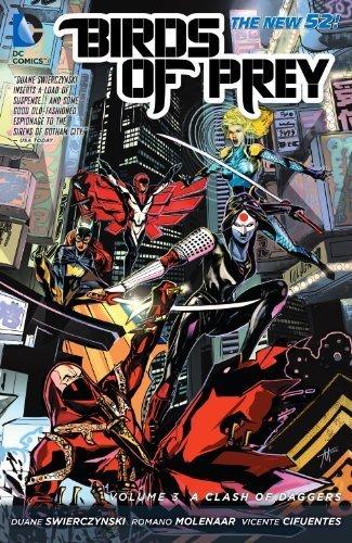 Birds of Prey Volume 3: A Clash of Daggers TP (The New 52) (Birds of Prey (DC Comics)) by Swierczynski, Duane (2013) Paperback