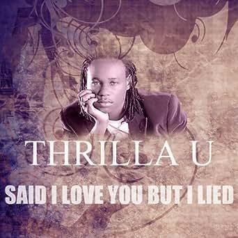 Said i loved you but i lied mp3