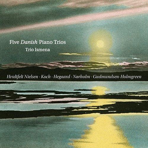 Five Danish Piano Trios 5 Piano Trios