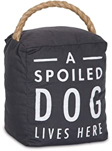 Pavilion Gift Company 72198 Spoiled Dog Door Stopper, 5 x 6