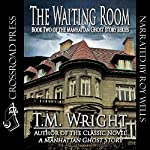 The Waiting Room | T. M. Wright