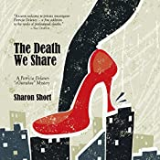 The Death We Share: Patricia Delaney
