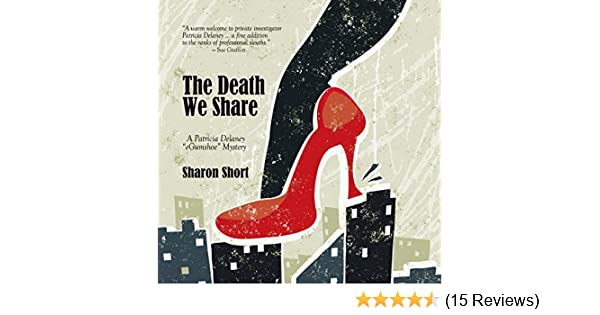 The Death We Share (Patricia Delaney