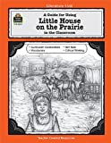 A Guide for Using Little House on the Prairie in the Classroom, Linda Lee Maifair, 1557345392
