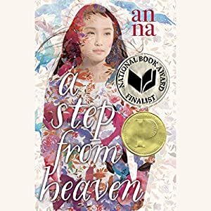 A Step from Heaven Audiobook