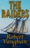 The Raiders (The Founders) (Volume 3)