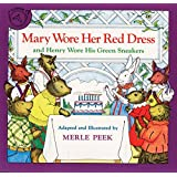 Mary Wore Her Red Dress and Henry Wore His Green Sneakers