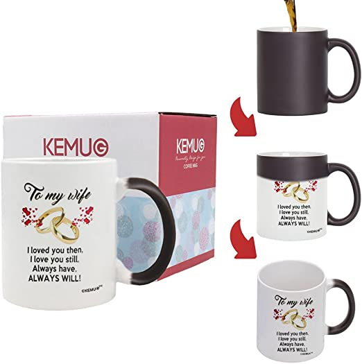 KeMug I Love You Still 11 oz. Always will Color Changing Coffee Cups//Best Wife Anniversary Present or Birthday Gift Color Changing Mugs Always Have to My Wife I Loved You Then