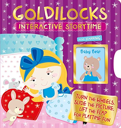 Goldilocks: Interactive Storytime (1) (Goldilocks And The Three Bears Activities For Nursery)