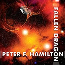 Fallen Dragon Audiobook by Peter F. Hamilton Narrated by John Lee