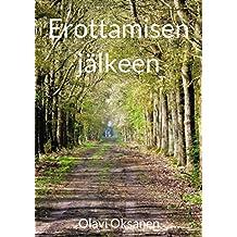Erottamisen jälkeen (Finnish Edition)