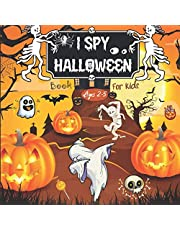 I Spy Halloween Book for Kids Ages 2-5: Fun Spooky Halloween Activity Book For Preschoolers & Toddlers | Interactive Guessing Game Picture Book For 2-5 Year Olds | Best Halloween Gift For Kids