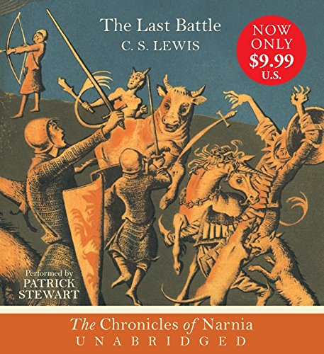 The Last Battle CD (Chronicles of Narnia): C. S. Lewis ...