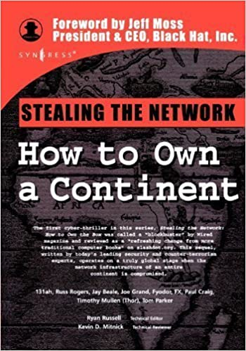 Stealing the Network: How to Own a Continent 1st (first) Edition by FX, Paul Craig, Joe Grand, Tim Mullen, Fyodor, Ryan Russell, published by Syngress ...