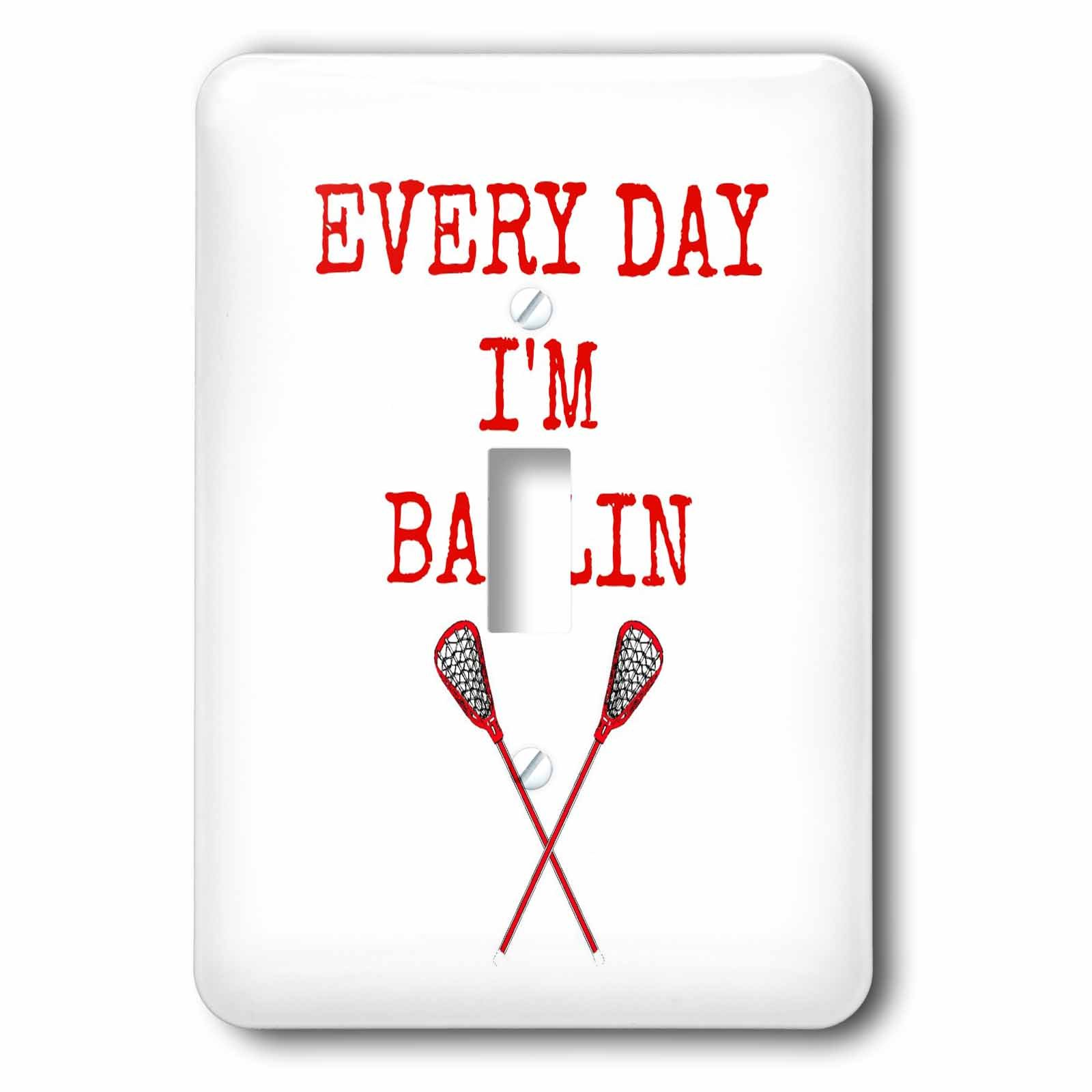 3dRose lsp_172356_1 Every Day Im Ballin, Lacrosse Sticks Picture, Red Lettering Light Switch Cover