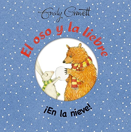 El oso y la liebre. En la nieve (Spanish Edition)