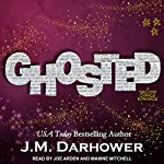 Ghosted | J. M. Darhower