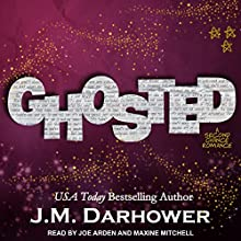 Ghosted Audiobook by J. M. Darhower Narrated by Joe Arden, Maxine Mitchell