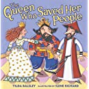 The Queen Who Saved Her People