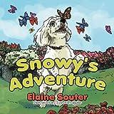 Snowy's Adventure, Elaine Souter, 1493131443