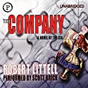The Company: A Novel of the CIA Hörbuch von Robert Littell Gesprochen von: Scott Brick