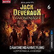 Dämonendämmerung (Jack Deveraux Dämonenjäger 6)   Xenia Jungwirth