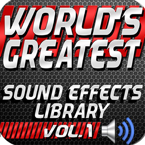 World's Greatest Sound Effects Library, Vol. 1 ()