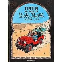 TINTIN T.15 : AU PAYS DE L'OR NOIR