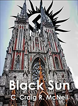 Black Sun by [McNeil, C. Craig R.]