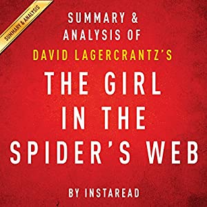 The Girl in the Spider's Web, by David Lagercrantz: Summary & Analysis Hörbuch