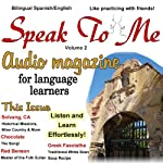 Speak to Me. A Fun Spanish/English Audio Magazine for Language Learners. | Jennifer Ranger