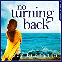 No Turning Back Audiobook by Tracy Buchanan Narrated by Karen Cass