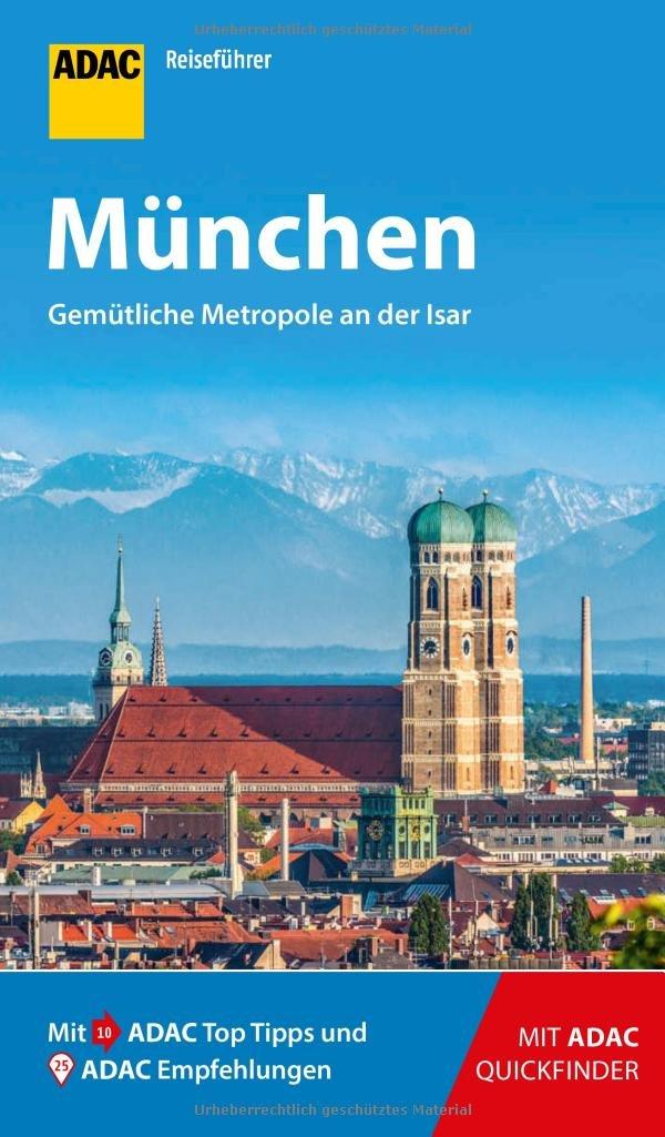 ADAC Reiseführer München: Der Kompakte mit den ADAC Top Tipps und cleveren Klappkarten Taschenbuch – 7. März 2018 Ischta Lehmann 3956893506 Deutschland Oberbayern