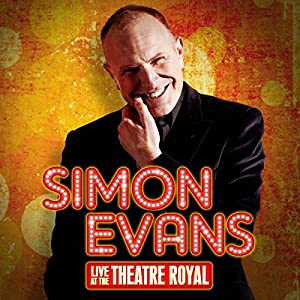 Simon Evans Live at the Theatre Royal Performance