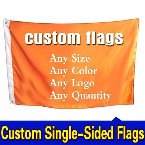 Amazon com : Custom Flags and Banners Single Sided Flag Any