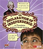 The Declaration of Independence in Translation: What It Really Means (Kids' Translations)