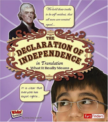 Download The Declaration of Independence in Translation: What It Really Means (Kids' Translations) pdf epub