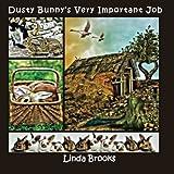 Dusty Bunny's Very Important Job, Linda Brooks, 1475011202