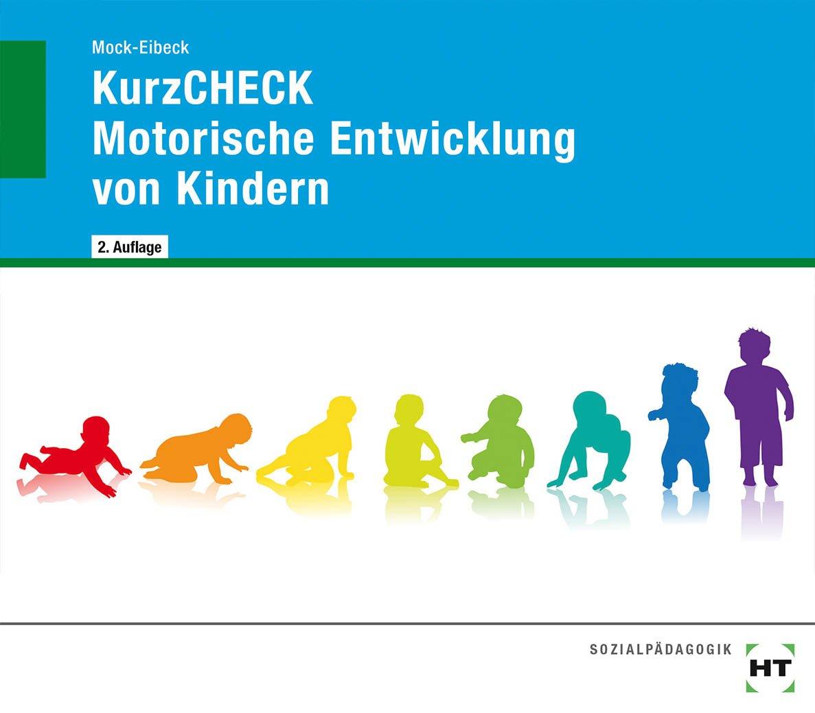 KurzCHECK   Motorische Entwicklung Von Kindern  Kindesentwicklung Von 1 Bis 6 Jahren