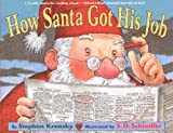 How Santa Got His Job, Stephen Krensky, 0613901967