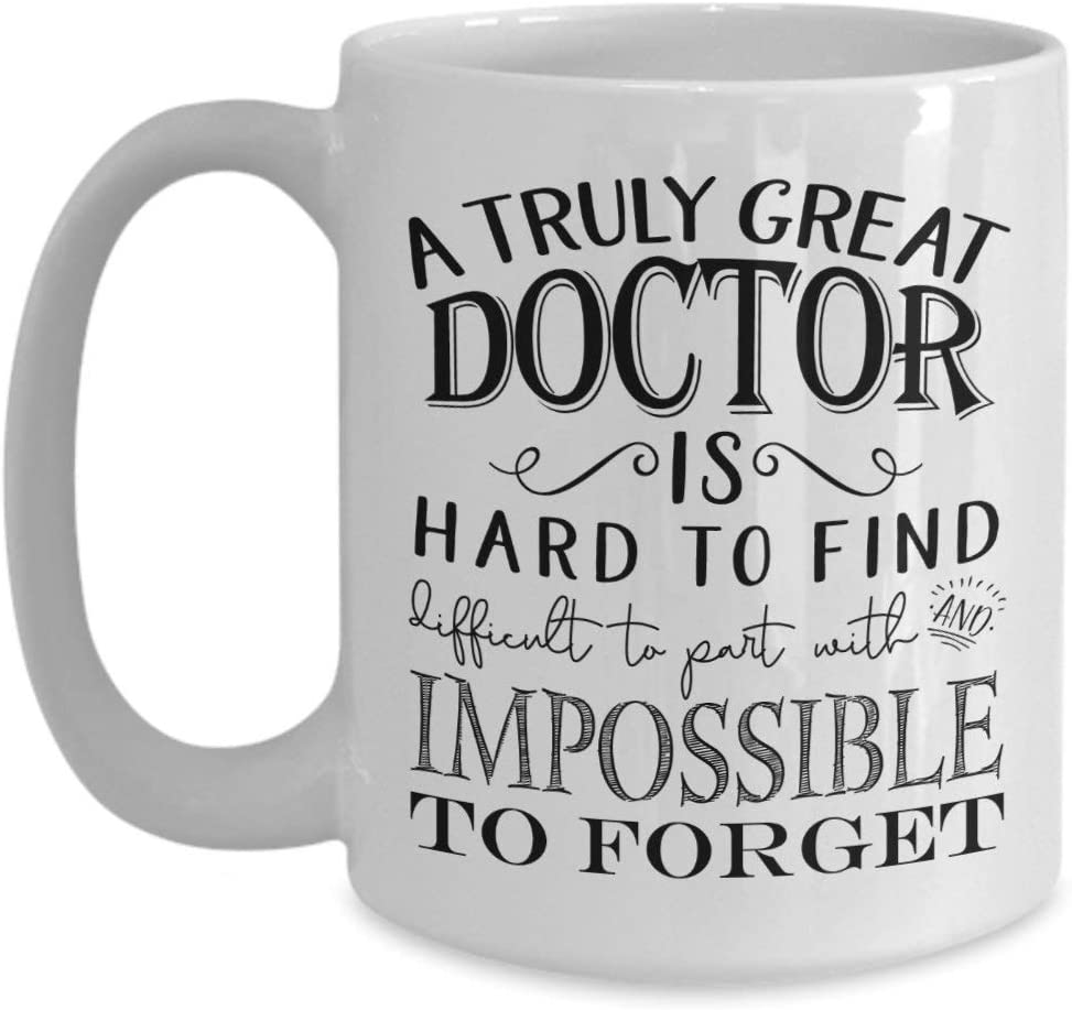 A Truly Great Doctor Mug - Thank You for Men or Women - Retirement Idea (11oz, white)