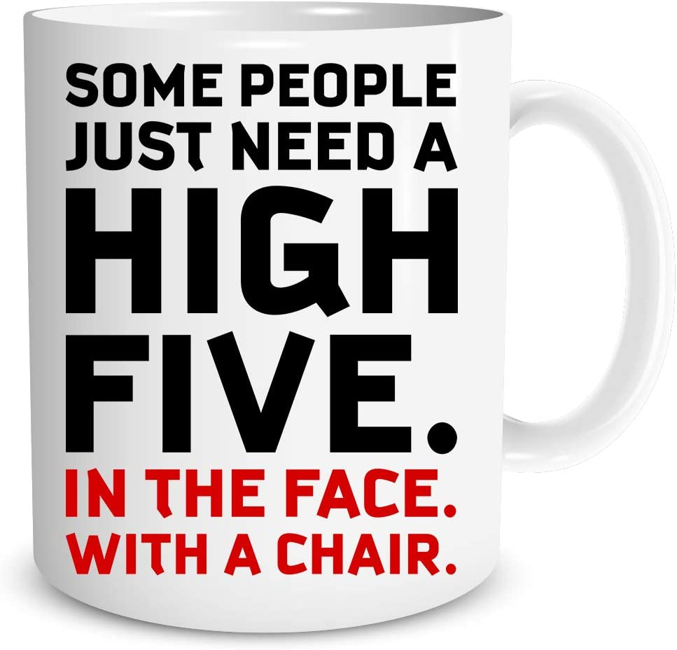 Some People Just Need A High-Five - Funny Coworker Employee Boss Gift - 11oz Coffee Tea Mug - Perfect for Sarcastic Men, Women, Fathers, Boyfriends, Sons Cool Birthday Gift Office Mug - by Funnwear