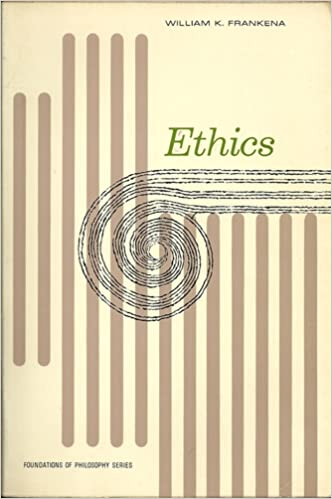 Ethics: Foundations of Philosophy Series