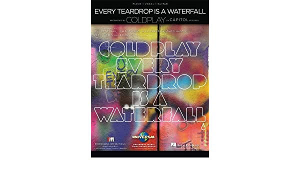 Coldplay Every Teardrop Is A Waterfall Pianovocal Sheet Music