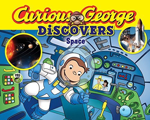 Curious George Discovers Space (science storybook) - Discover Series Picture Book